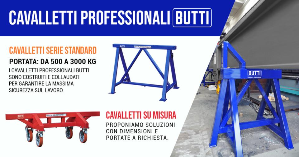 Cavalletti industriali professionali certificati Butti